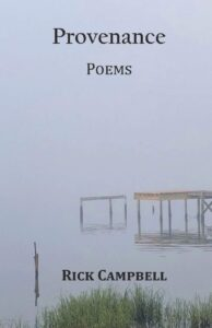 Provenance: Poems by Rick Campbell